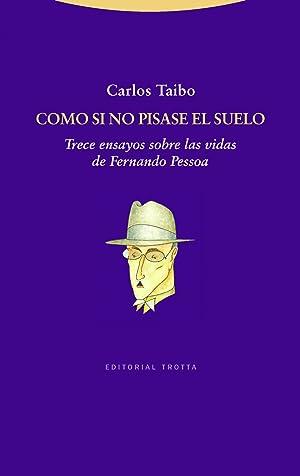 Como si no pisase el suelo Trece: Taibo Arias, Carlos