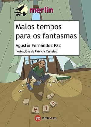 Malos tempos para os fantasmas: Fernández Paz, Agustín