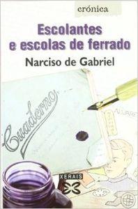 Escolantes e escolas de ferrado: Gabriel, Narciso de