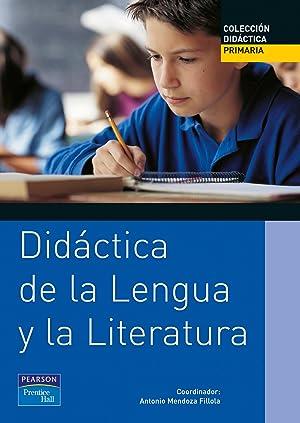 Didactica de lengua y literatura primaria.: Mendoza Fillola, Antonio/y