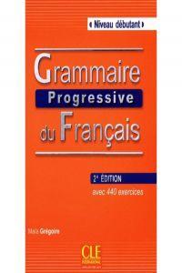 Debut/grammaire progressive francais (alum.+cd): Gregoire, Maia