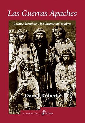 Las guerras apaches: Roberts, David