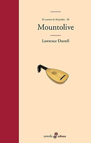 Mountolive. Cuarteto de Alejandría (III): Durrell, Lawrence