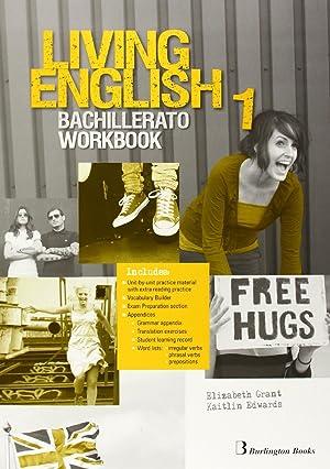 Living english 1º.bach workbook: Vv.Aa.