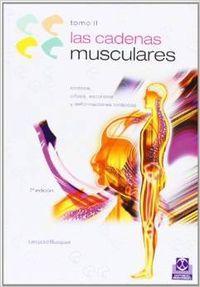 CADENAS MUSCULARES, LAS (Tomo II). Lordosis, cifosis,: Busquet, Léopold