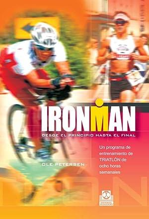 IRONMAN. Programa de entrenamiento de triatlón de ocho horas semanales: Petersen, Ole