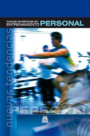 Nuevas tendencias en entrenamiento personal: Hernando Castañeda, Gabriel