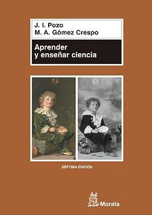 Aprender y enseñar ciencia: Pozo, Juan Ignacio
