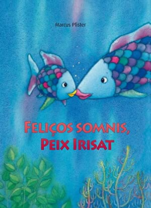 Feliços somnis, peix Irisat: Pfister,Marcus