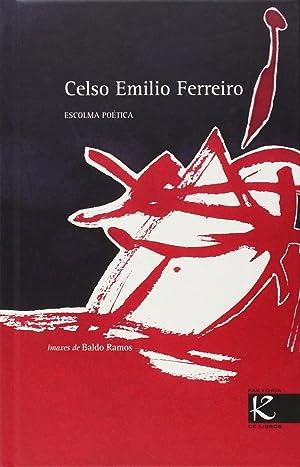 Celso Emilio Ferreiro: Ramos, Baldo/Celso Emilio Ferreiro