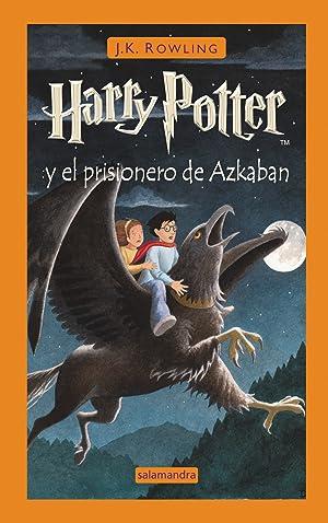 Harry potter y el prisionero de azkaban: Rowling, J. K.