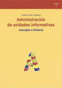 Administracion de unidades informativas: Diaz, Carmen