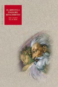El arte en la Italia del Renacimiento: Paoletti, John T./Radke, Gary M.