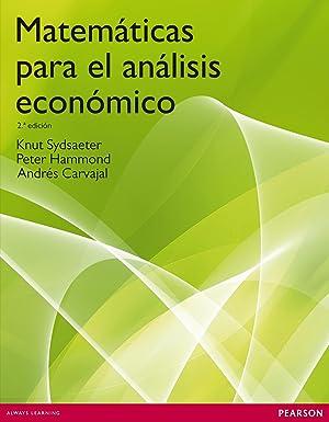 Matematicas para analisis economico: Sydsaeter, Knut