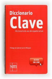 Diccionario CLAVE. Lengua española: Equipo Ediciones SM,