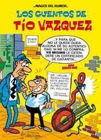 Los cuentos de tio vazquez: Vazquez, Manuel
