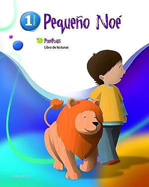 11).libro lecturas 1º.prim. pixepolis (pequeÑo noe): Maestro Sarrión, José Luis