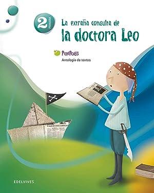 11).EXTRAÑA CONSULTA.2º.PRIM. PIXEPOLIS (ANTOLOGIA) (la extraña consulta: Pinto Martín, Sagrario