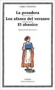 La posadera/ Los afanes del veraneo/ El: Goldoni, Carlo