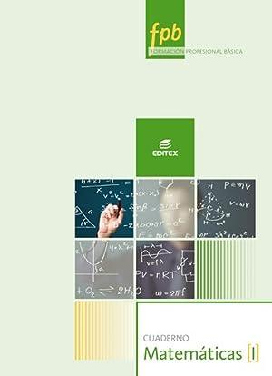 Cuaderno de matemáticas I. Formación profesional básica: Vv.Aa