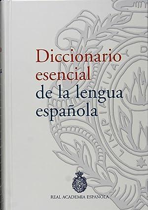 Diccionario esencial de la lengua española: Real Academia Española