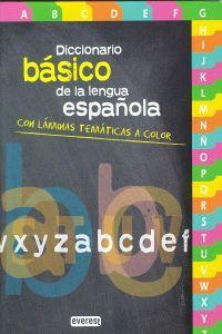 Diccionario Básico de la lengua española Con láminas temáticas a color:...