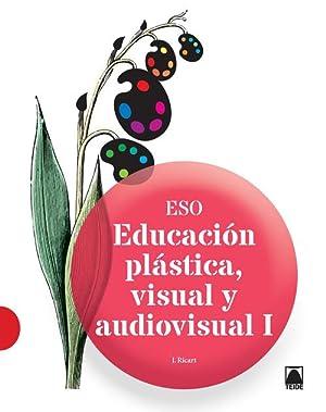 Eduación plástica y visual 1ºciclo eso: Vv.Aa