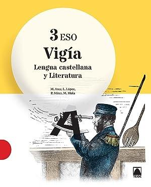 Lengua literatura 3ºeso Vigia: Aa.Vv.