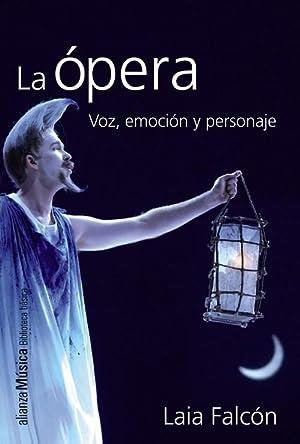 La ópera: Falcón, Laia