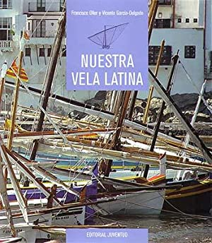Nuestra vela latina: Oller Daza/Garcia Delgado