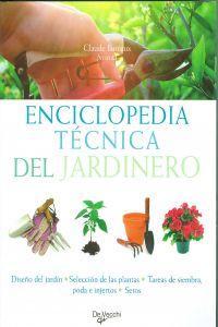 Enciclopedia tecnica del jardinero: Aa.Vv.