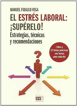 El estrés laboral: ísupéralo! (libro+cartas): Fidalgo Vega, Manuel