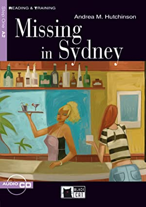 Reading and training, Missing in Sydney, ESO.: Andrea M. Hutchinson