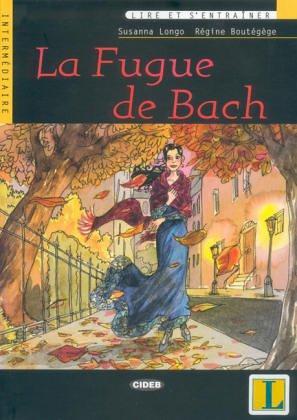 La fugue de bach + cd audio.: Longo, Susanna