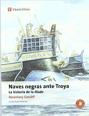 Naves Negras Ante Troya N/c: Sutcliff, Rosemary/y otros