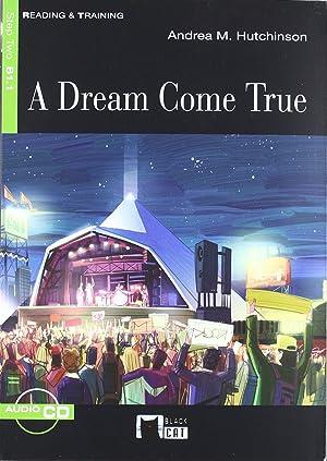 A Dream Come True+cd (b1.1): Cideb Editrice S.R.L.