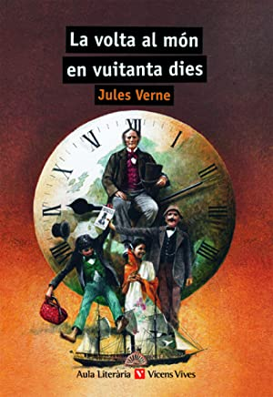 La Volta Al Mon En 80 Dies  Verne 5a0df14640
