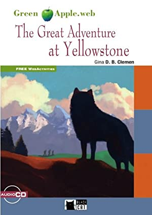 The great adventure at yellowstone: Aa.Vv.