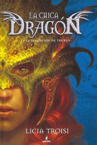 Chica dragon 1 1-la maldición de thuban: Troisi , Licia