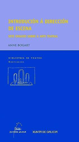 Introdución á dirección de escena: Bogart, Anne/Vieites, Manuel F.