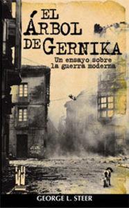 El árbol de Gernika: Steer, George L.