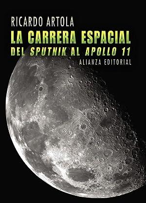 "La carrera espacial Del "" Sputnik "": Artola, Ricardo"