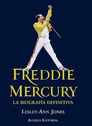 Freddie Mercury La biografía definitiva: Jones, Lesley-Ann