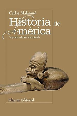 HISTORIA DE AMERICA.(LIBRO UNIVERSITARIO) Segunda edición actualizada: Malamud, Carlos