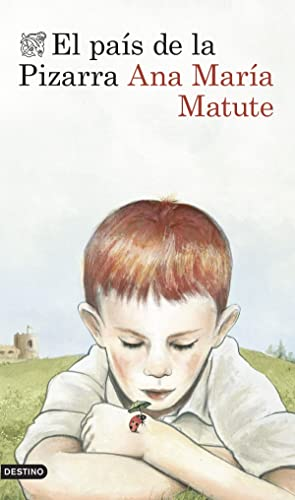 El país de la pizarra: Matute, Ana María