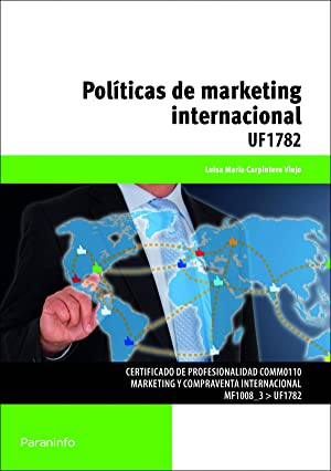 Políticas de marketing internacional: Carpintero Viejo, Luisa María