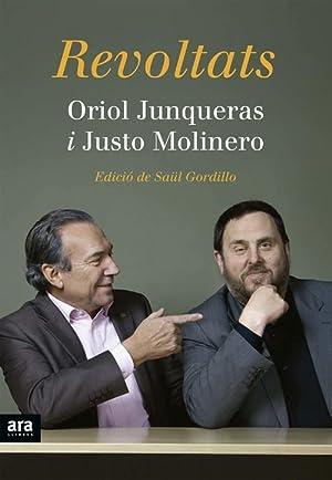 Revoltats: Junqueras, Oriol /