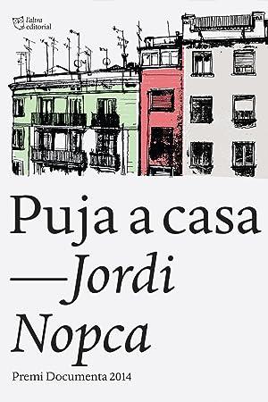 Puja a casa: Nopca, Jordi