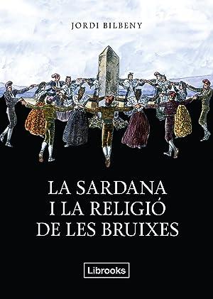 La sardana i ña reñogoó de les: Bilbeny, Jordi