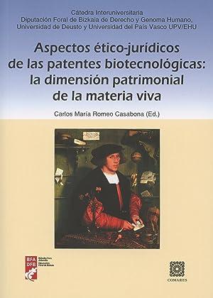 Aspectos ético-juridicos patentes biotecnológicas: Romeo Casabona, Carlos